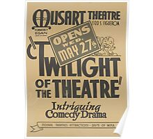 WPA United States Government Work Project Administration Poster 0794 Musart Theatre Twilight of the Theatre Poster