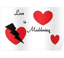 Love is Maddening  Poster