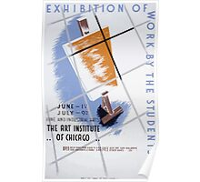 WPA United States Government Work Project Administration Poster 0254 Exhibition of Work by the Students Art Institute of Chicago Poster