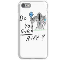 Rift Bro? iPhone Case/Skin