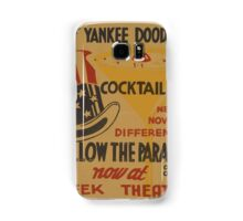 WPA United States Government Work Project Administration Poster 0585 Follow The Parade Yankee Doodle Cocktail Greek Theatre Samsung Galaxy Case/Skin