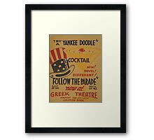 WPA United States Government Work Project Administration Poster 0585 Follow The Parade Yankee Doodle Cocktail Greek Theatre Framed Print