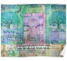 Inspiration Buddha quote about letting go of the past Poster