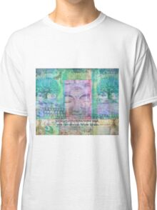 Inspiration Buddha quote about letting go of the past Classic T-Shirt