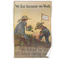 United States Department of Agriculture Poster 0115 We Eat Because We Work Poster