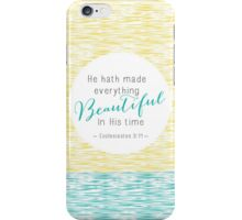 He Hath Made Everything Beautiful iPhone Case/Skin