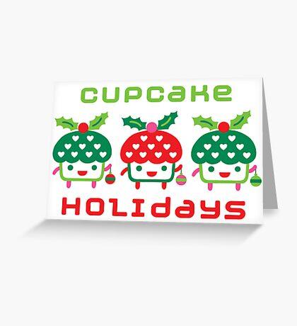 Cupcake Holidays - card Greeting Card