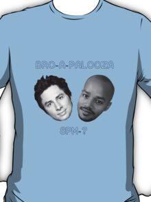 Bro-A-Palooza T-Shirt