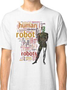 Human Robot Classic T-Shirt