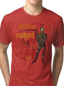 Human Robot Tri-blend T-Shirt