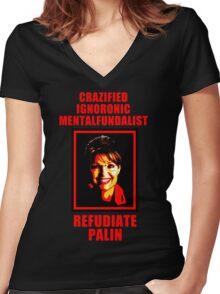 Refudiate Sarah Palin Women's Fitted V-Neck T-Shirt