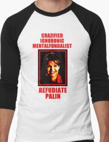 Refudiate Sarah Palin Men's Baseball ¾ T-Shirt
