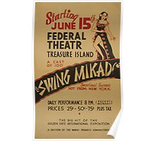 WPA United States Government Work Project Administration Poster 0842 Federal Theatre Treasure Island Swing Mikado Poster