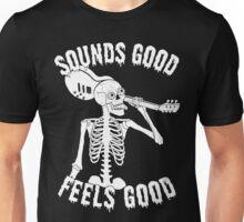 Sounds Good Feels Good - White Unisex T-Shirt