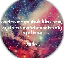 Danisnotonfire 'Sometimes when you intensely dislike a person...' quote by phanassemble