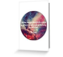 Danisnotonfire 'Sometimes when you intensely dislike a person...' quote Greeting Card