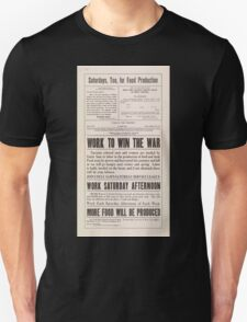 United States Department of Agriculture Poster 0259 Saturdays Too for Food Production Work to Win the War Unisex T-Shirt
