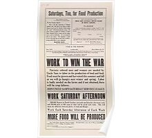 United States Department of Agriculture Poster 0259 Saturdays Too for Food Production Work to Win the War Poster