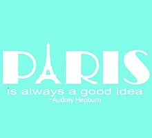 Paris Audrey Heburn Quote White Mint Green by BeachBumFamily