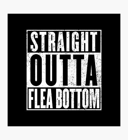 Straight Outta Flea Bottom Photographic Print