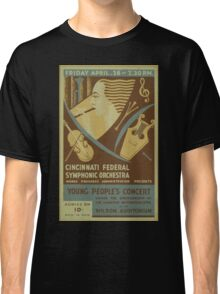 WPA United States Government Work Project Administration Poster 0719 Cincinnati Federal Symphonic Orchestra Young People's Concert Classic T-Shirt