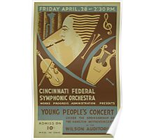 WPA United States Government Work Project Administration Poster 0719 Cincinnati Federal Symphonic Orchestra Young People's Concert Poster