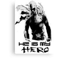 He is my HERO Canvas Print