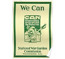 United States Department of Agriculture Poster 0091 We Can Vegetable Fruit and Kaiser Too National War Garden Commission Poster
