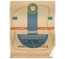 WPA United States Government Work Project Administration Poster 0937 American Merchant Maritime Service Increase Professional Knowledge and Skill Poster