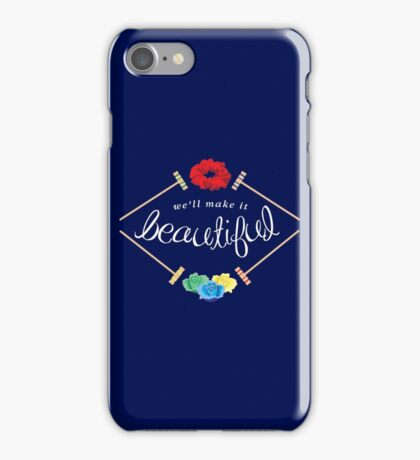Make It Beautiful — Heathers: the Musical iPhone Case/Skin