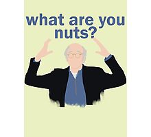 What are you nuts?  Photographic Print