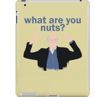 What are you nuts?  iPad Case/Skin