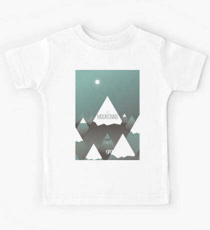 The Mountains are calling, and I must go Kids Tee