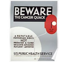 WPA United States Government Work Project Administration Poster 0270 Beware the Cancer Quack Public Health Service Poster
