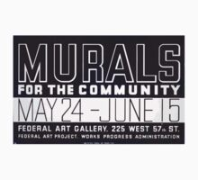 WPA United States Government Work Project Administration Poster 0239 Murals for the Community Kids Tee