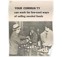 United States Department of Agriculture Poster 0087 Your Community Low Cost Selling Needed Foods Poster