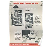 United States Department of Agriculture Poster 0292 Cooked Meat Poulry and Fish Fight Food Waste Poster