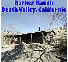 Barker Ranch Photographic Print