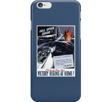 Produce For Your Navy -- Victory Begins At Home! iPhone Case/Skin