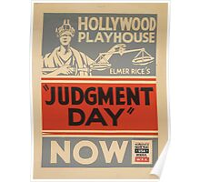 WPA United States Government Work Project Administration Poster 0447 Hollywood Playhouse Judgment Day Now Elmer Rice Poster