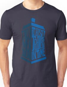 It also travels in time Unisex T-Shirt