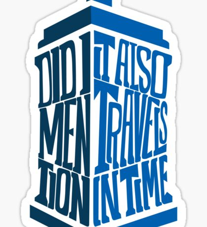 It also travels in time Sticker