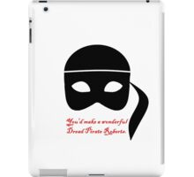Have you considered piracy? iPad Case/Skin