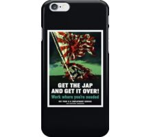 Work Where You're Needed -- World War Two iPhone Case/Skin