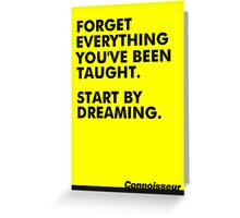 Forget everything... Greeting Card