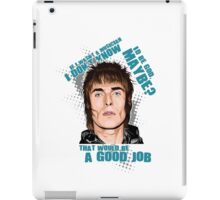 Liam Gallagher + Quote iPad Case/Skin