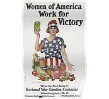 United States Department of Agriculture Poster 0120 Women of America Work for Victory National War Garden Commission Poster