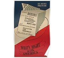 WPA United States Government Work Project Administration Poster 0573 Democracy as a Personal Experience Public forum What's Right With America Poster