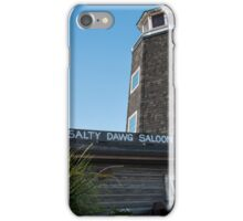 Salty Dawg Saloon iPhone Case/Skin