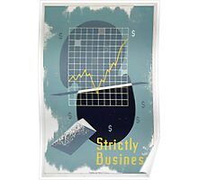 WPA United States Government Work Project Administration Poster 0082 Strictly Business Poster